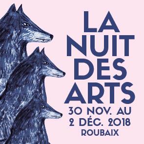 La nuit des arts de Roubaix #18 édition